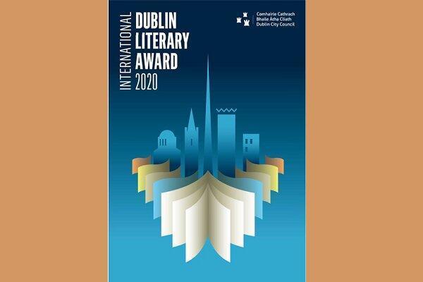 جایزه ادبی بین المللی دوبلین 2020 نامزدهایش را معرفی کرد